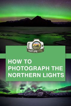 The Northern Lights is a phenomenon that few of us are lucky enough to see. Learn how to take incredible photos for when the time comes. Landscape Photography Tips, Photography Basics, Photography Tips For Beginners, Underwater Photography, Night Photography, Photography Tutorials, Travel Photography, Take Better Photos, Landscape Pictures