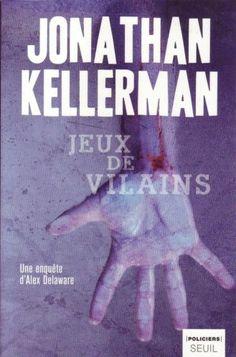 #roman : Jeux de vilains - Jonathan Kellerman