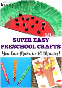 Super Easy Preschool Crafts You Can Make in 10 Minutes