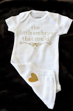 This sweet onesie is a perfect celebration of your successful IVF! This onesie is embellished with a gold font but can be customized to another