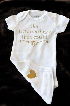 The Little Embryo That Could onesie, IVF onesie, newborn onesie, infertility onesie,