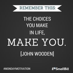 What will your choices say about you? Click for more great motivational quotes. #MondayMotivation #leadership #quote #MarchMadness