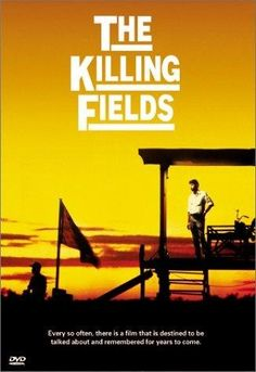 The Killing Fields (1984) Sam Waterston portrays Sydney Schanberg, the New York Times journalist who won a Pulitzer for his coverage of the civil war in Cambodia. Aided by his translator, Dith Pran, Schanberg shines a light on the tragedy and madness of the bloody conflict.  Sam Waterston, Haing S. Ngor, John Malkovich...14b