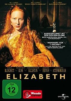 Elizabeth: Der wohl bekannteste Film über Elizabeth I. mit Cate Blanchett in der Hauptrolle. Schön anzusehen, aber sehr wenig authentisch.