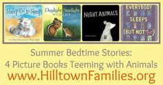 Cheli presents four new picture books teeming with night animals in this month's Open Sesame. Great summer bedtime stories celebrating animals and literacy!