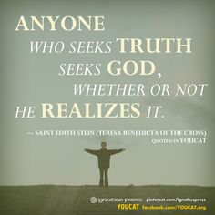 Seek the truth! From the YOUCAT catechism for young people.