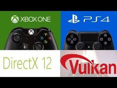 XBOX ONE & PS4 - DirectX 12 & Vulkan API's Will Pull More Performance…