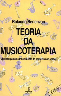 Teoria Da Musicoterapia.   A musicoterapia é uma técnica que explora a relação entre emoções e música, dentro de um processo terapêutico. Neste livro, o Dr. Benenzon esclarece os fundamentos teóricos da musicoterapia, contribuindo para a orientação na formação de musicoterapeutas em nível universitário.