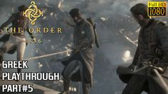 #The Order:1886 PS4 playthrough - Part 5