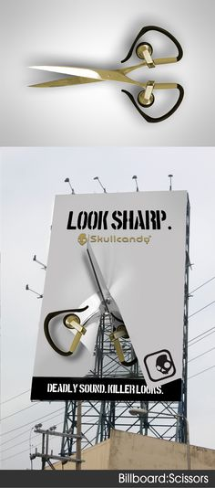 """Deadly Sound, Killer Looks"" 2011 Skullcandy ad campaign by Ira Cordero on Behance.  Very industrial look to the design. Scissors act as a visual representation of the slogan ""Look Sharp"". A bold and unique billboard design."