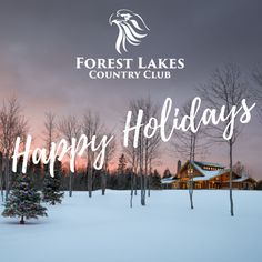 From the Forest Lakes team, we wish you and yours a happy holiday season and a prosperous 2019.  Please note the Welcome Lodge and Sales Centre will be closed and reopening on January 2nd. If you require immediate assistance or would like to book a tour please contact info@forestlakescountryclub.ca January 2nd, Open House, Lakes, Happy Holidays, Special Events, Centre, Neon Signs, Note, Tours