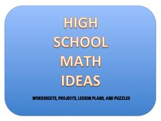 This board will have ideas for teaching high school math.