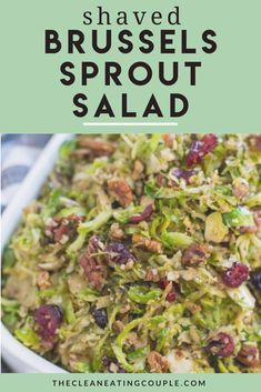 This Shaved Brussels Sprout Salad Recipe is just the best. Made with shaved brussels sprouts - this salad is vegan, paleo + Whole 30 friendly. Packed with healthy fats, it is the perfect lunch, dinner or holiday side! It's made with cranberries and pecans or you can add in bacon or almonds. Enjoy warm or raw - either way it's delicious! Healthy Vegetable Recipes, Sprout Recipes, Healthy Gluten Free Recipes, Healthy Vegetables, Vegetarian Recipes, Shaved Brussel Sprout Salad, Shredded Brussel Sprouts, Brussels Sprouts Salad Recipe, Paleo Whole 30