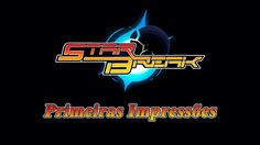 StarBreak - Primeiras Impressões