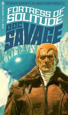 Doc Savage, Fortress of Solitude