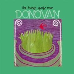 This became my favorite Donovan record back when it first came out. I loved the songs and the instrumentation's. Later i discovered the title track had Jimmy Page playing guitar on it and also I believe Eddie Kramer engineered it. This record brings back memories for me.