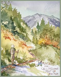 Muir Quote Print - Watercolor Painting by Patricia Lee Christensen - Doodlewash