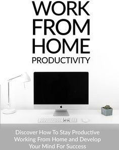Work From Home Productivity (Discover How To Stay Productive Working From Home And Develop Your Mind For Success) Ebook Amazon Work From Home, Work From Home Tips, Business Money, Online Business, Home Websites, Starting An Online Boutique, Money Book, Fun At Work, Mom Quotes