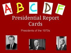 """This activity allows students to use content they have learned about Presidents Nixon, Ford, and Carter to evaluate the foreign and domestic policies of each president. Students develop critical thinking skills as they assign """"grades"""" to each president for work completed during their presidencies."""