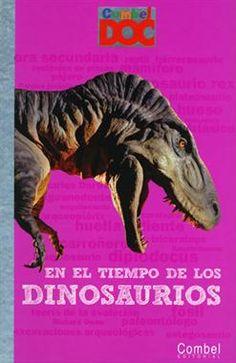 #Infantil / Libros de Conocimiento #CombelDoc EN EL TIEMPO DE LOS DINOSAURIOS - Mathilde Elie #Combel