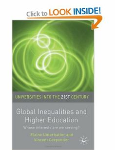 """Read """"Global Inequalities and Higher Education Whose interests are you serving?"""" by Elaine Unterhalter available from Rakuten Kobo. Examines how higher education has contributed to widening inequalities and might contribute to change. By exploring ques. 21st Century Learning, Higher Education, Nonfiction, University, Teaching, This Or That Questions, Amazon, Ebooks, January 15"""