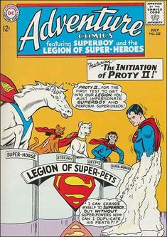 Proty II becomes a member of the Legion of Super-Pets. Curt Swan and George Klein cover. John Forte and Sheldon Moldoff art. Vintage Comic Books, Vintage Comics, Comic Books Art, Book Cover Art, Comic Book Covers, Book Art, Saturn Girl, Avengers Alliance, Legion Of Superheroes