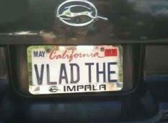 """I guess """"Vlad the Neon"""" wouldn't work for my car."""