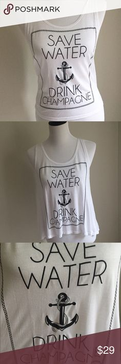 "Save Water Drink Champagne tank Love this tank!!! Super lightweight, comfy & very stretchy, loose fit. 100% Rayon. Perfect for summer over a bikini!                                                       Small: 34"" bust, 22"" length Medium: 36"" bust, 23"" length Large: 38"" bust, 24"" length Boutique Tops Tank Tops"