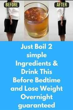 Just Boil 2 simple Ingredients & Drink This Before Bedtime and Lose Weight Overnight guaranteed Today I will share magical formula to lose weight overnight with just 2 ingredients in 15 days. You have to drink this every night before going to bed. For best results repeat this procedure for 15 days. Ingredients, you will need- 1 tablespoon of cinnamon powder 1 tablespoon of organic honey 1 tablespoon of fresh lemon …