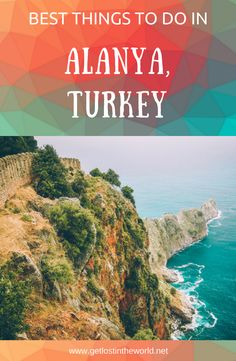 Top things to do in Alanya, Turkey. Everything you need to know before visiting Alanya, Turkey. Alanya travel guide. Best things to do in Alanya, Turkey #alanya #turkey #turkeytravel #travelguide