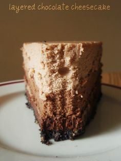 Layered Chocolate Cheesecake - another option for Dad's Birthday Layer Cheesecake, Pumpkin Cheesecake, Chocolate Cheesecake, Cheesecake Recipes, Dessert Recipes, Shades, Just Desserts, Delicious Desserts, Easy Taco Soup