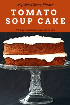 Vintage Tomato Soup Layer Cake Recipe - My Island Bistro Kitchen Baking Recipes, Cake Recipes, Dessert Recipes, Desserts, Tomato Soup Cake, Vintage Recipes, Retro Recipes, Cake With Cream Cheese, Round Cakes