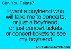 And this is why my boyfriend should be Brad paisley, Blake Shelton, jake Owens, any of the above :):):)