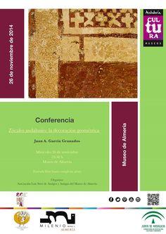 """Conferencia: """"Zócalos andalusíes: la decoración geométrica"""" por Juan A. García Grandados (Miércoles, 26 de noviembre, a las 19:30 h. Salón de Actos del Museo de Almería("""