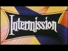Hi everyone, this board is taking a little Intermission while we try to figure out what direction we will take in the future.  Thanks for viewing our stories for the last month, and thanks to all of our talented writers on Story Themes.  Enjoy the cheesy vintage intermission clip :-)