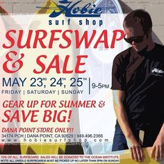 "Our annual Surfboard Swap & Sale at our Dana Point Hobie shop is almost here! Bring in your Pre-Loved boards (7'6"" and up and classic/vintage boards sell best) on May 23rd, price 'em fair, and we'll sell them for you! 10% of the selling price is donated to the Ocean Institute, and you keep the other 90%!! We'll be having a huge sale in the parking lot, and some surprise deals inside too! For more info or call our Dana Shop at 949-496-2366!!"