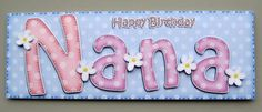 Large DL Birthday NANA Card 3D decoupage on Craftsuprint designed by Carol Clarke - made by Margaret Bleazard - I placed the base layer of this design onto good quality card stock and then decoupaged the remaining elements on top. I then added a little clear glitter to the small lettering at the top and yellow 3D Crystal Lacquer to the centre of the flowers. I then placed the matching insert inside to complete the card. - Now available for download!