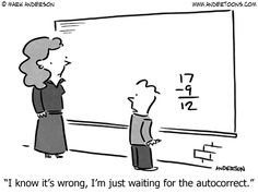 I know it's wrong, I'm just waiting for the autocorrect.