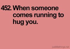 Typically it's me doing the running, but when someone else does it, that makes it special:)