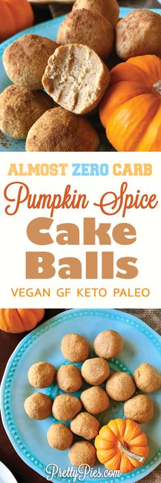 Love these! Pumpkin Spice Cake Balls with almost ZERO carbs! Made with whole foods (no gluten, dairy, grains or sugar) #keto #vegan #paleo - PrettyPies.com