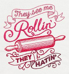 Spice It Up - They See Me Rollin'   Urban Threads: Unique and Awesome Embroidery Designs