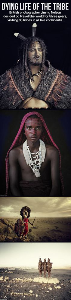 Photos taken around the world of some of the last forms of tribal life... - The Meta Picture