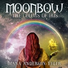 58 Best NOVEL - MOONBOW: THE COLORS OF IRIS images in 2018 | Bearded