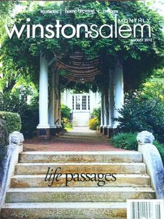 We couldn't think of a more beautiful place to put on the cover of a magazine! Check out the August issue of Winston-Salem Monthly, which features Salem on its cover and in a story on local colleges.