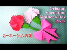 """Origami carnation 折り紙【カーネーション】茎の作り方 Part 2◇origami paper craft flower"""" carnation """" easy tutorial - YouTube Tarjetas Pop Up, Japanese Origami, Christmas Paper Crafts, Carnations, Diy Cards, Paper Art, Mandala, Projects To Try, Arts And Crafts"""