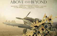 Reverential Retrospective Recounts U.S. Pilots' Role in Israel's War of Independencehttp://newsingreateratlanta.com/reverential-retrospective-recounts-u-s-pilots-role-in-israels-war-of-independence/ Above and Beyond Film Review by Kam Williams Reverential Retrospective Recounts U.S. Pilots' Role in Israel's War of Independence     Israel found itself losing its War of Independence in 1948 because it had no fighter planes with which to respond to air attacks on the par