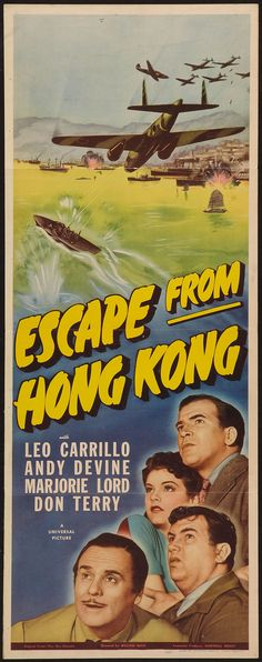 Escape from Hong Kong (1942) Stars: Don Terry, Leo Carrillo, Andy Devine, Marjorie Lord ~ Director: William Nigh