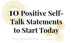 10 Positive Self Talk Statements ProjectPurseClub.com #pursepact