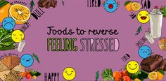 Foods to reserve #feeling #stressed #emotions