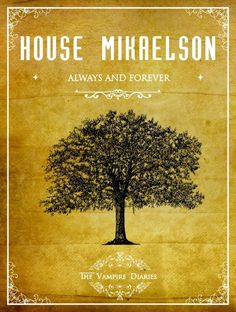 The Vampire Diaries: House Mikaelson